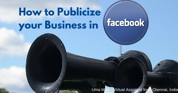 Help For Small Business Owners: 5 Easy Steps to Publicize your Business in Facebook