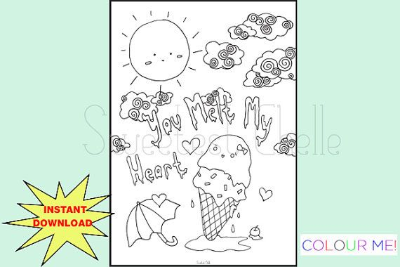 Cute Printable A5 COLORING Page You Melt My by SweetestChelle