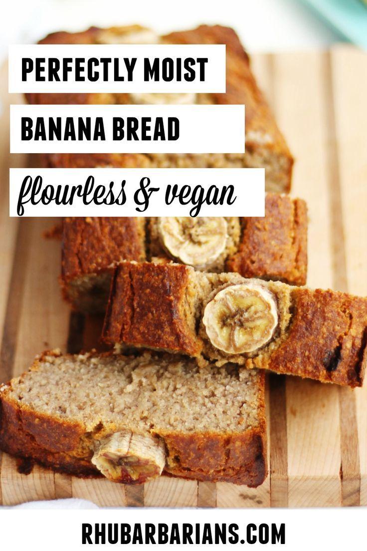 The Best Vegan Oat Flour Banana Bread Rhubarbarians Recipe In 2020 Moist Banana Bread Vegan Banana Bread Vegan Banana Bread Recipe
