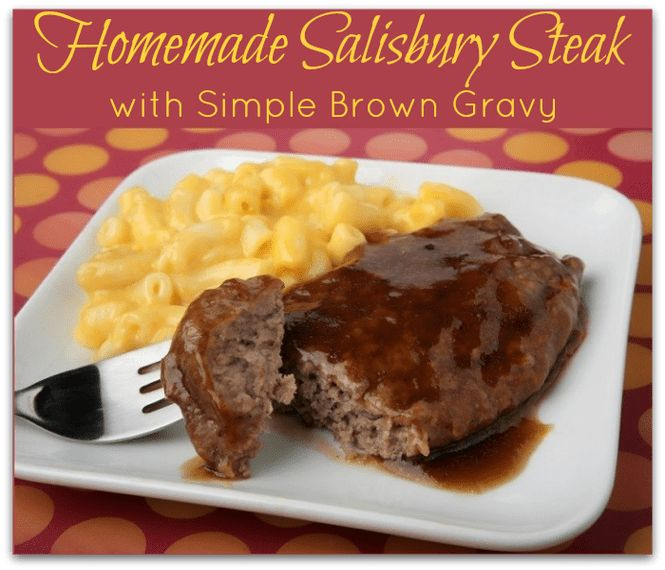 Homemade Salisbury Steak with Simple Brown Gravy Recipe