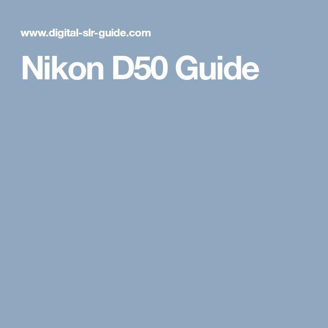 Nikon D50 Guide