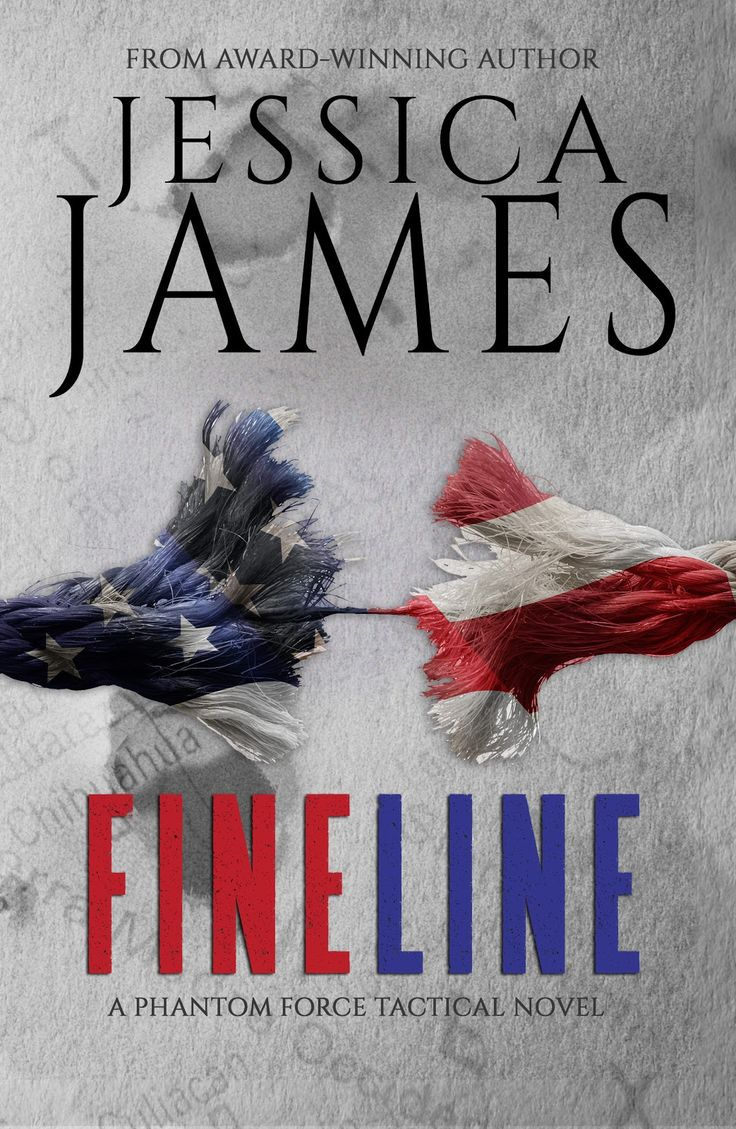 Front Line by Jessica James Series: Phantom Force, #3 Genre:   Thriller/Romantic Suspense  Cover Designer: Cover Bistro Release Date: March 27, 2017      On the front lines, where battles are waged and fates decided, two   counterterrorism operatives learn they have a lot to fight for—and even   mor