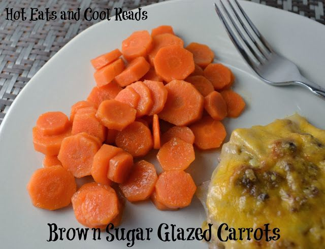 Brown Sugar Glazed Carrots from Hot Eats and Cool Reads! This is the perfect combo of sweet and savory!