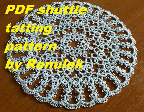 my tatting pattern: https://www.etsy.com/listing/451875360/pdf-original-shuttle-tatting-pattern