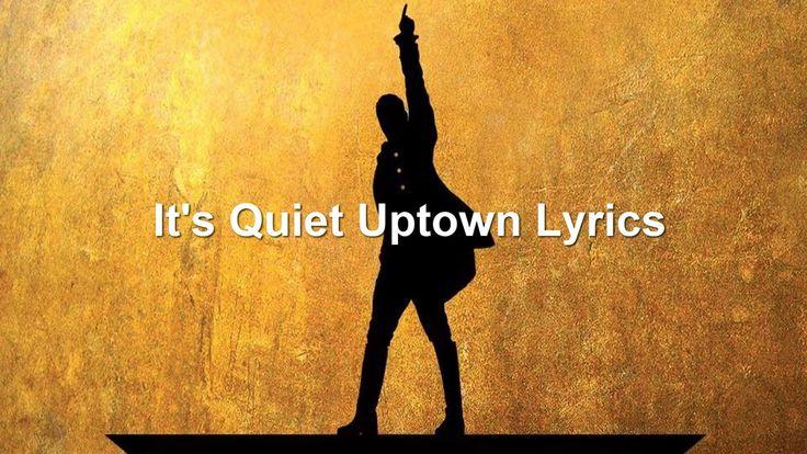 II.18 It's Quiet Uptown Lyrics - Hamilton Musical