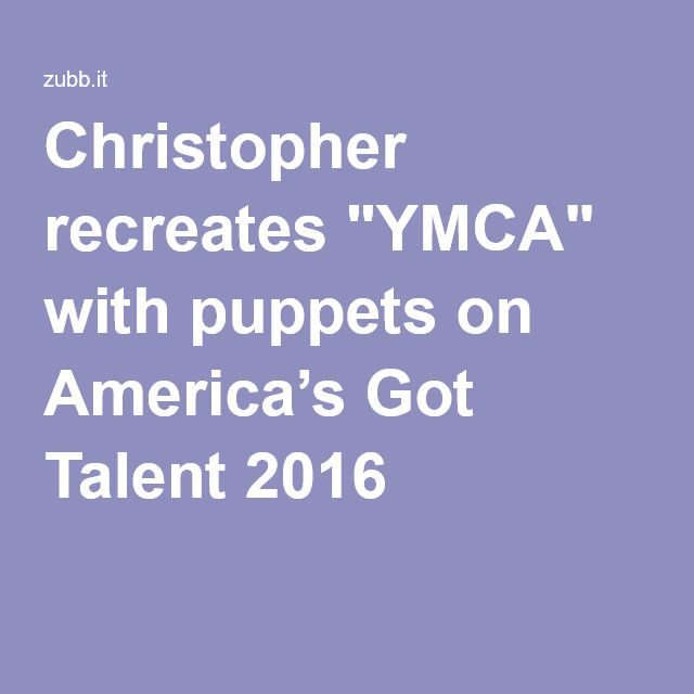 8 best bollywood images on pinterest bollywood singer and singers christopher recreates ymca with puppets on americas got talent 2016 fandeluxe Gallery