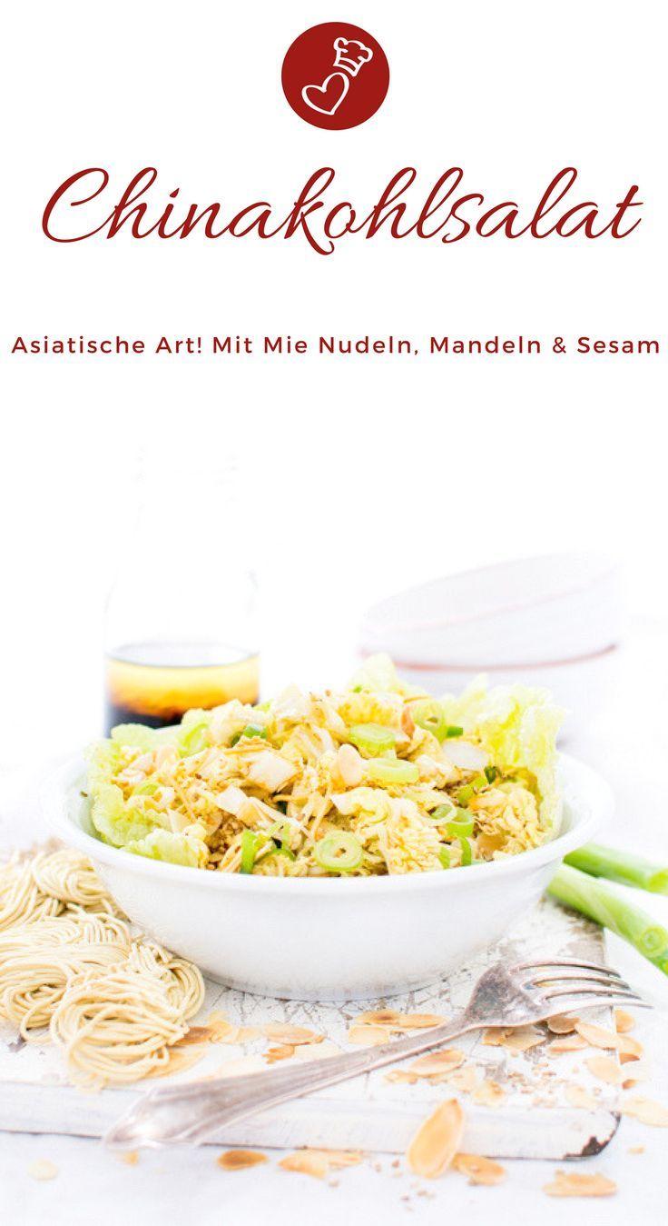 Chinakohlsalat Rezept- mit Mie Nudeln, Mandeln und Sesam