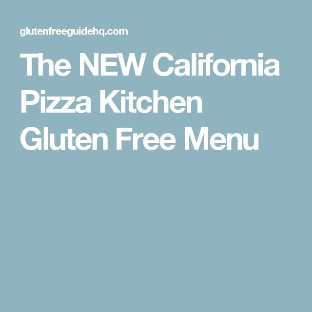 The NEW California Pizza Kitchen Gluten Free Menu
