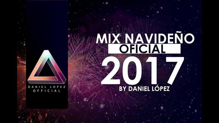 Mix Navideño 2017 - 2018 - OFICIAL - Musica de Navidad 2017 - Mix Navide...