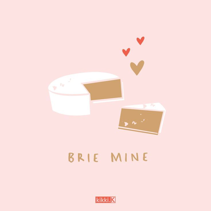 Valentines Day Quotes  : We love this cute Valentine's Day quote - Brie Mine!  #ValentineDayQuotes https://quotesayings.net/days/valentine-day-quotes/valentines-day-quotes-we-love-this-cute-valentines-day-quote-brie-mine/