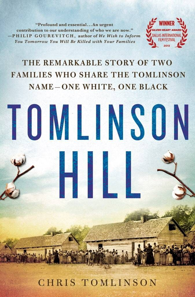 Memoir review: 'Tomlinson Hill: The Remarkable Story of Two Families Who Share the Tomlinson Name — One White, One Black,' by Chris Tomlinson