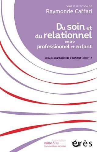 Du soin et du relationnel entre professionnel et enfant :... https://www.amazon.fr/dp/2749254418/ref=cm_sw_r_pi_dp_x_Ax1XzbV6G16S7