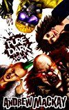 Free Kindle Book -   Pure Dark Vol 1: The Ultimate Horror Endurance Test Check more at http://www.free-kindle-books-4u.com/horrorfree-pure-dark-vol-1-the-ultimate-horror-endurance-test/