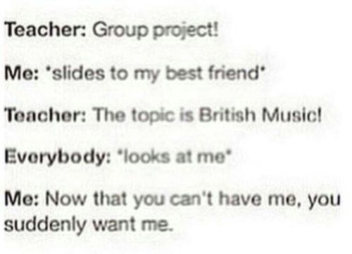 %100 me, I know no British music fans other than myself obvi