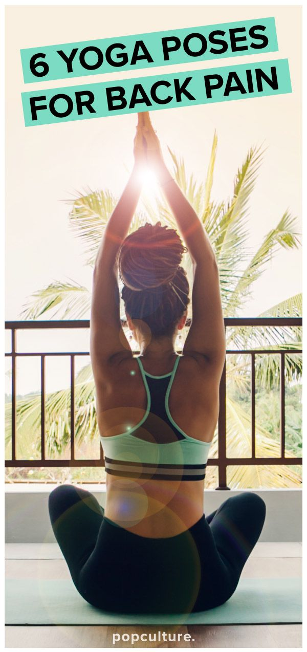 6 yoga poses for upper and lower back pain. Popculture.com