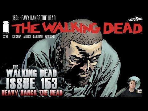 The Walking Dead 153 Heavy Hangs The Head! - Video Review