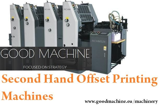 Second Hand Offset Printing Machines | Good Machine, is the leading dealer of second hand Machines, Offset, Polar, Bobst, Heidelberg, Komori, Planeta, Stahl and many more.   http://www.goodmachine.eu/machinery/