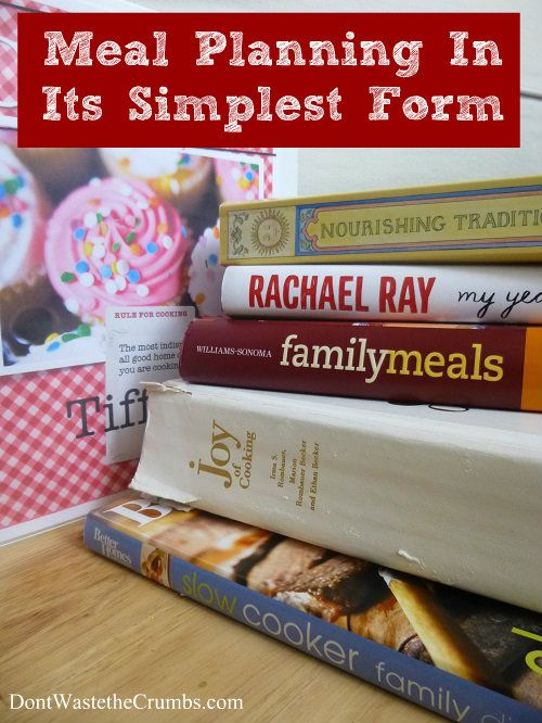Meal Planning in its Simplest Form | Meal Planning Simple | DontWastetheCrumbs.com