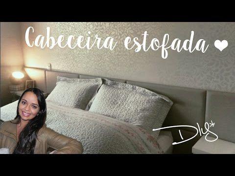 DIY - Cabeceira Almofadada | Decoração Quarto de Casal Pequeno :: Rebeca Salvador - YouTube