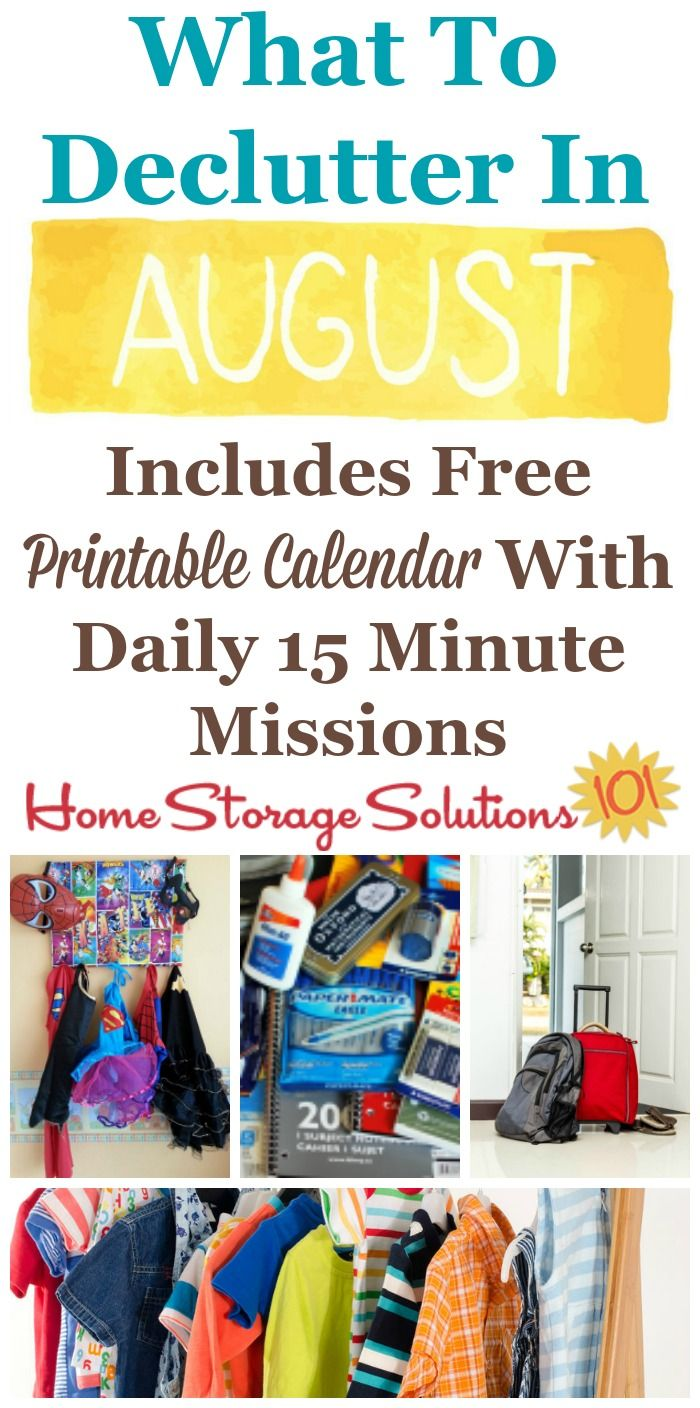 Free printable August decluttering calendar with daily 15 minute missions, listing exactly what you should declutter this month. Follow the entire Declutter 365 plan provided by Home Storage Solutions 101 to declutter your whole house in a year.