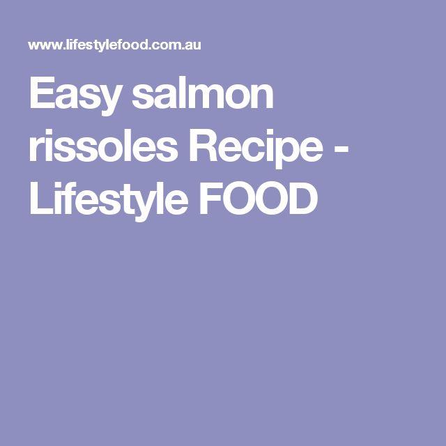 Easy salmon rissoles Recipe - Lifestyle FOOD