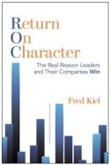 In Return on Character, Fred Kiel provides evidence that the character of leaders has a direct impact on the success of their organizations. Between 2006 and 2013, Kiel oversaw a survey of over 120 CEOs and their employees and examined the affect that their behaviors had on the financial results of their organizations. The surprising finding was that the most principled CEOs, the Virtuoso CEOs, achieved almost five times the return on assets of Self-Focused CEOs.