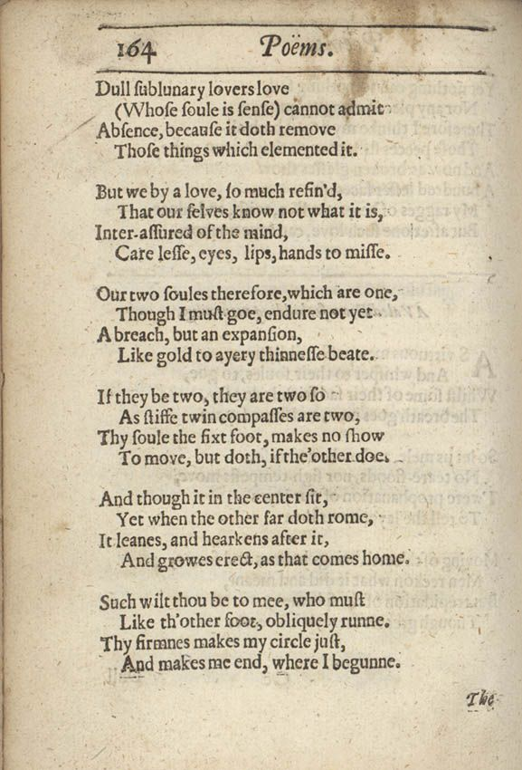 """a valediction forbidding mourning essay question Valediction:forbidding mourning, the conceit, found in stanzas 7-9, is a compass (a tool used in geometry) donne, who wrote this poem for his wife anne moore when he was about to go on a long trip, compares his wife's soul to """"the fixed foot"""" as she stays at home and himself to the """"movable foot"""" as he goes out to earn."""