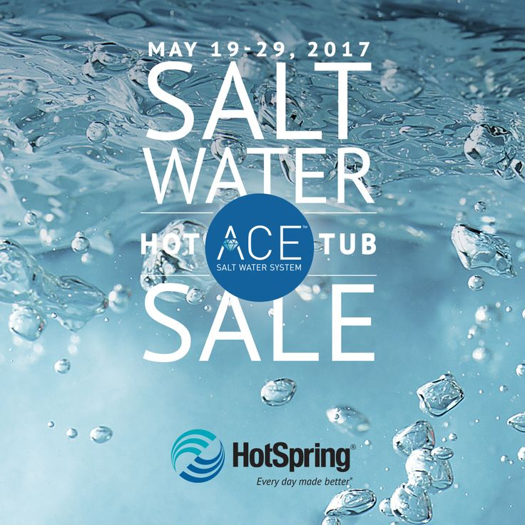 donu0027t miss the salt water hot tub sale happening now through may 29 - Saltwater Hot Tub
