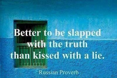 So true! Lies hurt like nothing else!