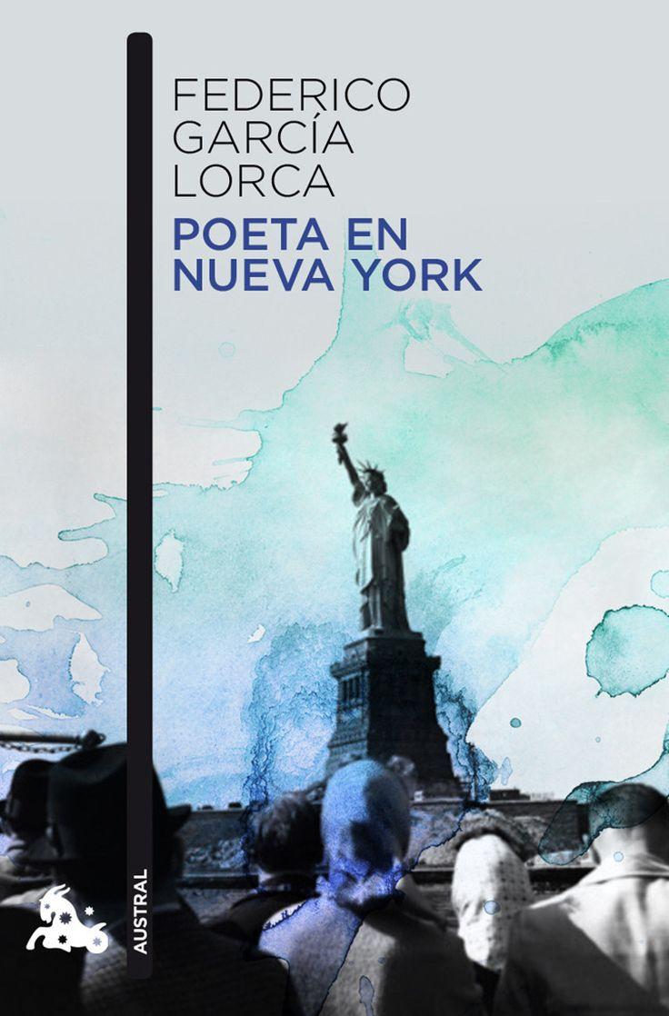 Poeta en Nueva York, de Federico García Lorca, te hará temer a Nueva York. | 13 Libros que arruinarán tu vida para siempre