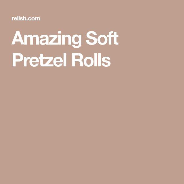 Amazing Soft Pretzel Rolls