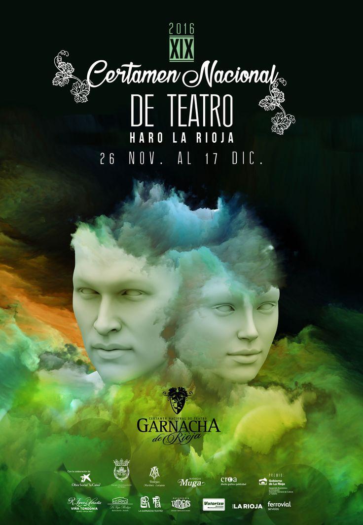 En una pequeña o gran ciudad o pueblo, un gran teatro es el signo visible de cultura. Laurence Olivier. Diseño del cartel Certamen de Teatro Garnacha de Rioja de Haro.