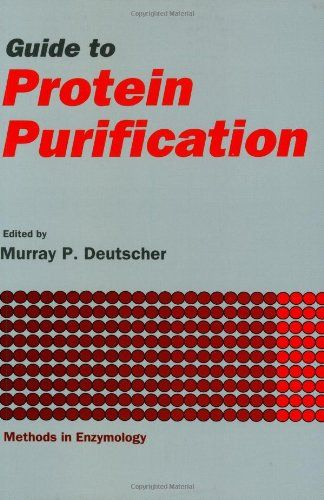 Guide to Protein Purification Volume 182: Volume 182: Guide to Protein Purification (Methods in Enzymology)