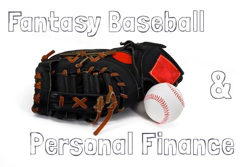 Five Ways Fantasy Baseball is Like Personal Finance  In playing fantasy baseball, I realized there were many similarities to personal finance!  - freefrombroke.com