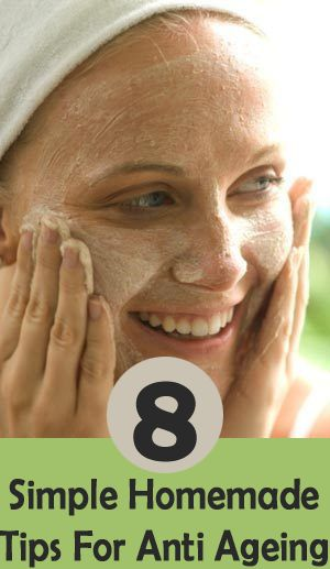 8 Simple Homemade Tips For Anti Ageing