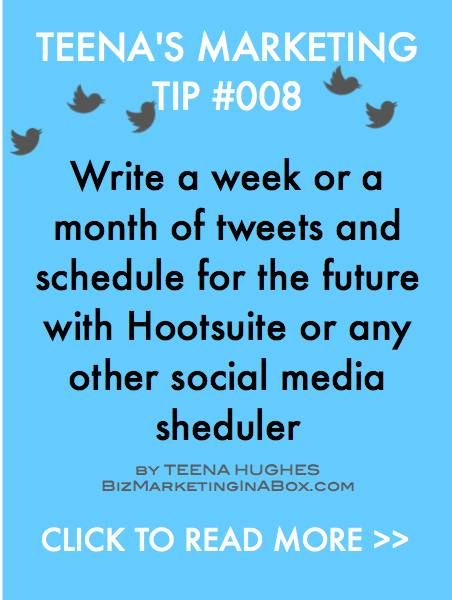 Marketing Tip 008 - Schedule Tweets Writing a week or more worth of tweets in advance, and then scheduling them is a great way to save time and effort.  Quite often some of your tweets can be repeated month after month, so a new Twitter audience will get to see them too.