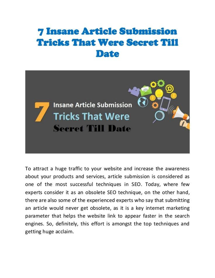 Know the Hidden 7 Secrets of #ArticleSubmission Today – #articlewriting #marketingtips