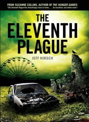 The Eleventh Plague by Jeff Hirsch