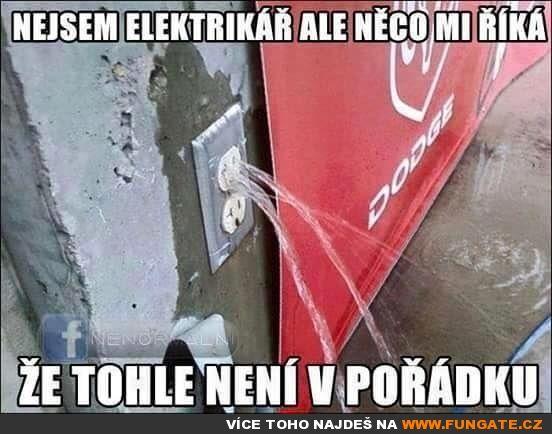 Nejsem elektrikář, ale něco mi řiká