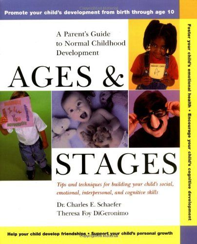$14.33 Ages and Stages: A Parent's Guide to Normal Childhood Development