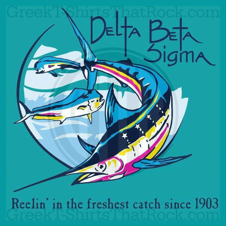 Delta Beta Sigma. Reelin in the freshest catch since... Buy your sorority bid day, recruitment, and fraternity rush shirts with GreekT-ShirtsThatRock today! (800) 644-3066 #GTTR