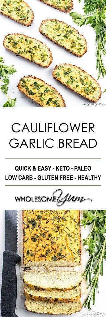 Cauliflower Bread Recipe with Garlic & Herbs – Low Carb Garlic Bread - This cauliflower bread loaf with garlic & herbs makes a keto, paleo, low carb garlic bread that's healthy & delicious! Great for low carb sandwiches, too.