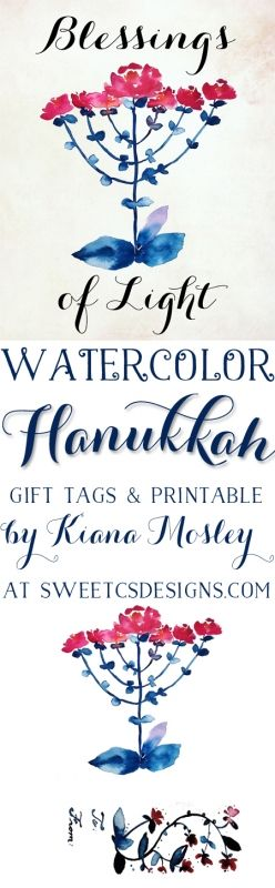 Watercolor Hanukkah Blessings of Light Printable and Gift tags- these are a gorgeous gift!
