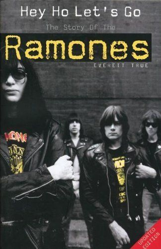 Hey Ho Let's Go: The Story of the Ramones by Everett True, http://www.amazon.com/dp/1844494136/ref=cm_sw_r_pi_dp_zQk3rb0THTCX4