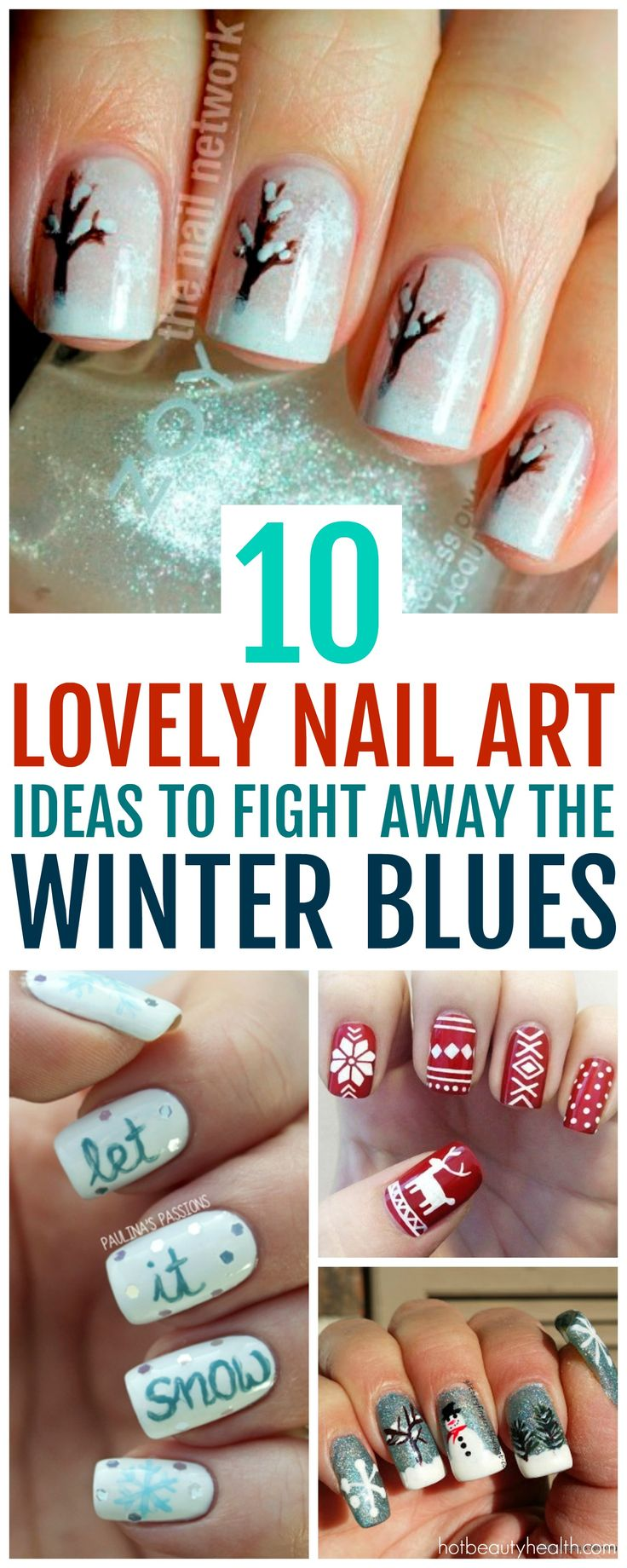 Here's a curated list of 10 winter nail art design ideas from beautiful snowflakes to frosty the snowman! They're easy to recreate and super fun to do when feeling the winter blues. Click here for tutorials!
