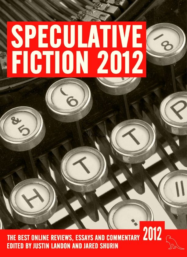 Speculative Fiction 2012 from Jurassic London won the British Fantasy 2014 Award for Non-Fiction! So super pleased for every involved with the project...