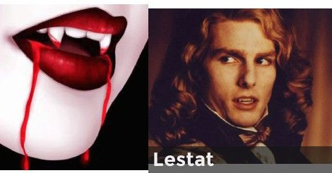 Lestat | Who Is Your Vampire?