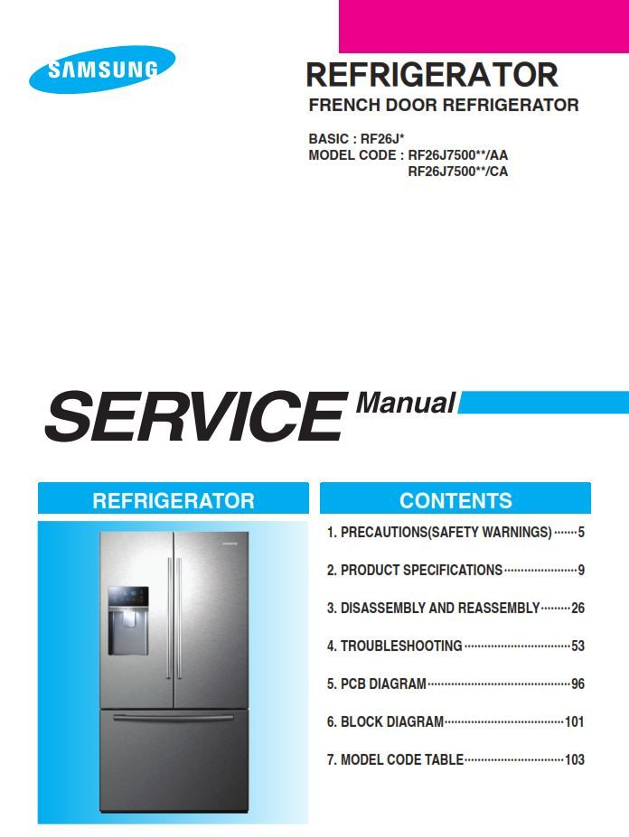 samsung rf26j7500 rf26j7500sr french door refrigerator original service,  repair and factory technicians guide  this service and repair manual is  used by all