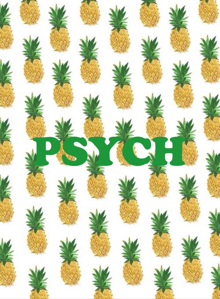 psych wallpaper psych find the pineapple pinterest
