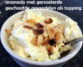 #Ananasijs met geroosterde geschaafde #amandelen. #ananas #ijs
